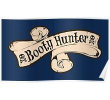 Booty Hunter Banner Poster