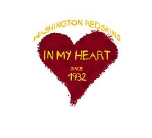 Washington Redskins - In my heart since 1932 Photographic Print