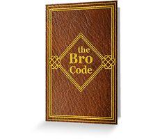 HIMYM - The Bro Code Greeting Card