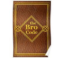 HIMYM - The Bro Code Poster
