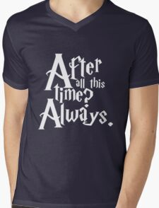 After All This Time? Always. Mens V-Neck T-Shirt