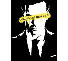 Dead is the new Sexy Jim Moriarty Photographic Print