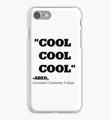 "COMMUNITY ABED ""COOL COOL COOL"" iPhone Case/Skin"