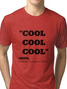 "COMMUNITY ABED ""COOL COOL COOL"" Tri-blend T-Shirt"
