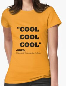 """COMMUNITY ABED """"COOL COOL COOL"""" Womens Fitted T-Shirt"""