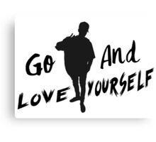 GO & Love Yourself. Canvas Print