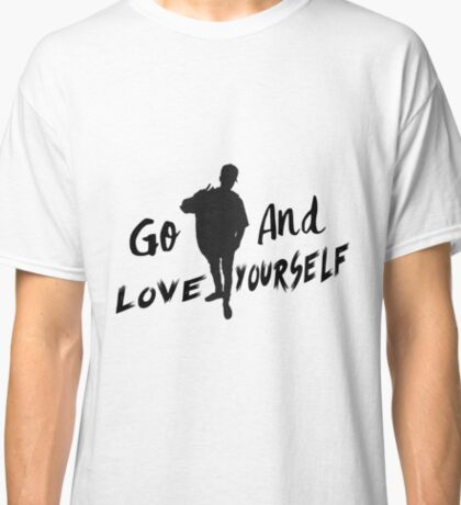 GO & Love Yourself. Classic T-Shirt