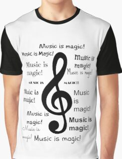 Music is magic all over Graphic T-Shirt