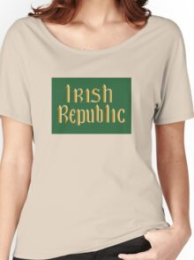 Irish Republic flag flown during the Easter Rising 1916 Women's Relaxed Fit T-Shirt