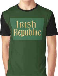 Irish Republic flag flown during the Easter Rising 1916 Graphic T-Shirt