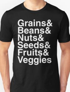 Grains & Beans & Nuts & Seeds & Fruits & Veggies T-Shirt