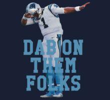 Cam Newton - Dab On Them Folks Kids Clothes