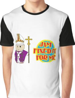 Catholic Priest - Jim Fixed it For Me Graphic T-Shirt