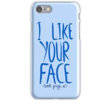 Love Me, Love Me Not: I Like Your Face...book Page iPhone Case/Skin
