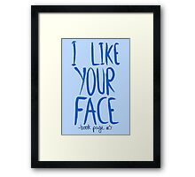 Love Me, Love Me Not: I Like Your Face...book Page Framed Print