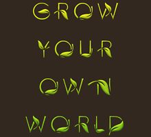 Grow Your Own World Gardening T Shirt Womens Fitted T-Shirt