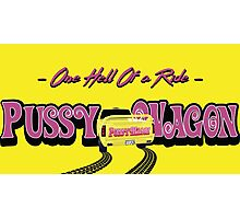 Pussy Wagon Ride Photographic Print