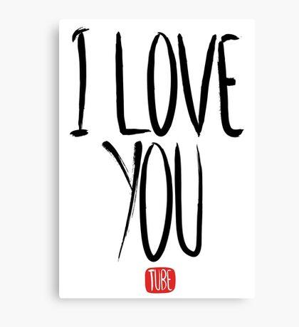 Love Me, Love Me Not: I Love You...Tube Canvas Print
