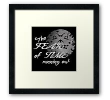 The fear of Time Framed Print