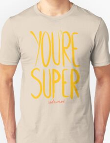 Love Me, Love Me Not: You're Super...Awkward T-Shirt