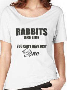 Rabbits are like potato chips you can't have just one Women's Relaxed Fit T-Shirt