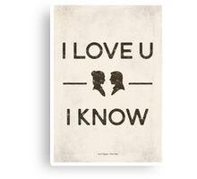 Star Wars - I Love You, I Know (Black) Canvas Print