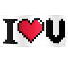 I Love U Video Game Heart Poster