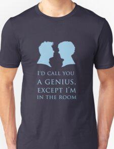 I'd Call You A Genius II T-Shirt