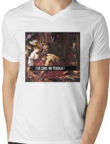 I'VE SAID NO TEQUILA !  Mens V-Neck T-Shirt