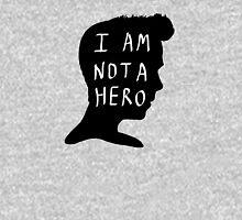I Am Not A Hero T-Shirt