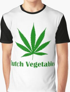 Dutch Vegetables weed leaf Graphic T-Shirt