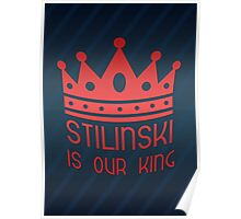Stilinski Is Our King Poster