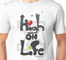 HIGH ON LIFE (Straight Edge Version) Unisex T-Shirt