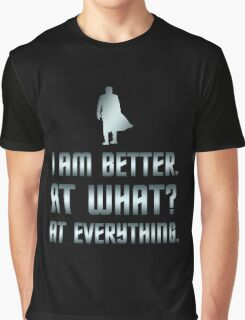 I Am Better Graphic T-Shirt