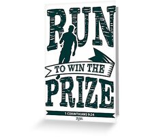Christian T-Shirt: Run to Win the Prize Greeting Card