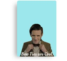Doctor Who: Bow Ties are Cool (Matt Smith) Canvas Print