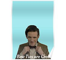 Doctor Who: Bow Ties are Cool (Matt Smith) Poster