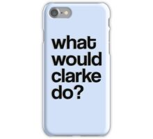 The 100 - WWCD? iPhone Case/Skin