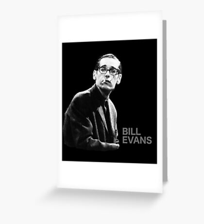 Bill Evans T-Shirt Greeting Card