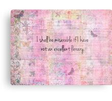 Jane Austen quote about books Metal Print