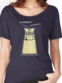 Dalek - exterminate ! exterminate ! exterminate !! Women's Relaxed Fit T-Shirt