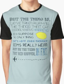 Martin Crieff Quote Graphic T-Shirt
