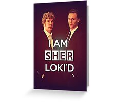Sher Loki'd II Greeting Card