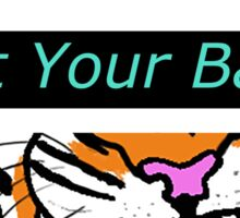 Not Your Babe! Sticker