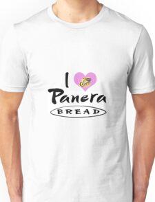 I Love Panera Bread Unisex T-Shirt
