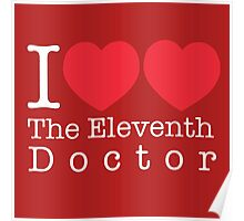 I Heart Heart The Eleventh Doctor Poster