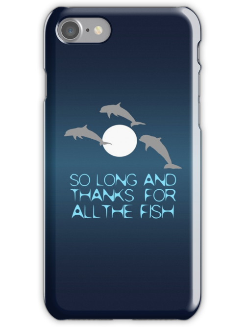 So Long And Thanks For All The Fish by saniday