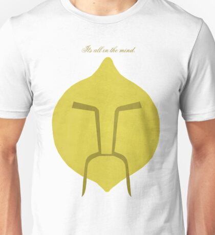 Its all in the mind. Unisex T-Shirt