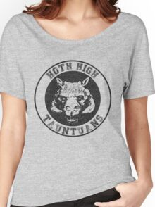 HOTH HIGH TAUNTAUNS Women's Relaxed Fit T-Shirt