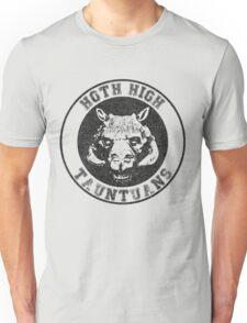 HOTH HIGH TAUNTAUNS Unisex T-Shirt